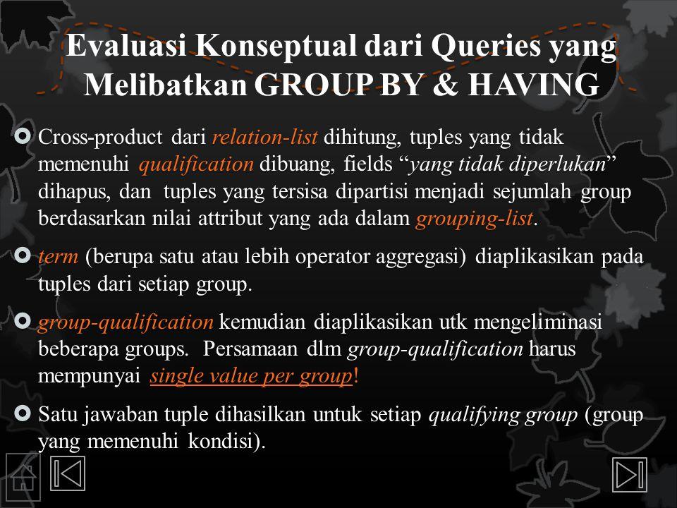 Evaluasi Konseptual dari Queries yang Melibatkan GROUP BY & HAVING