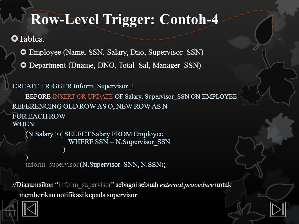 Row-Level Trigger: Contoh-4