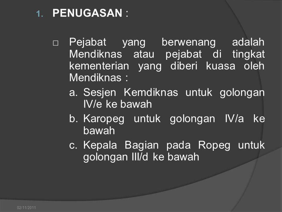 a. Sesjen Kemdiknas untuk golongan IV/e ke bawah