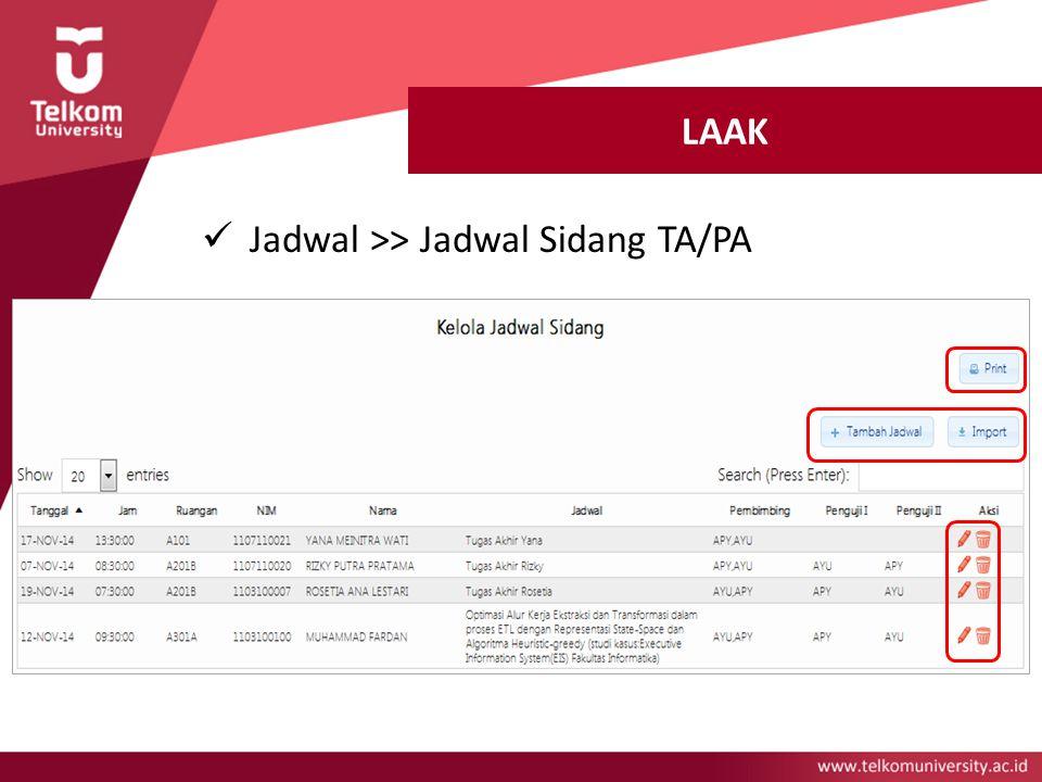 LAAK Jadwal >> Jadwal Sidang TA/PA