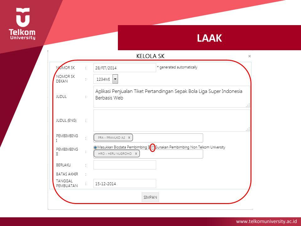 LAAK Kelola SK >> Terbitkan SK