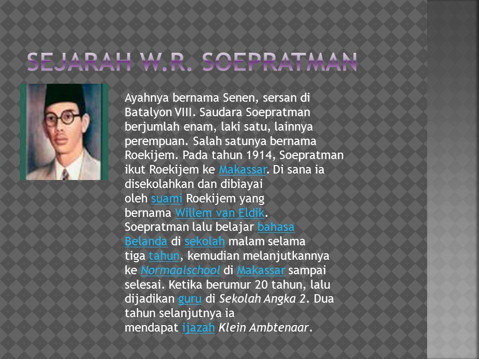 SEJARAH W.R. SOEPRATMAN