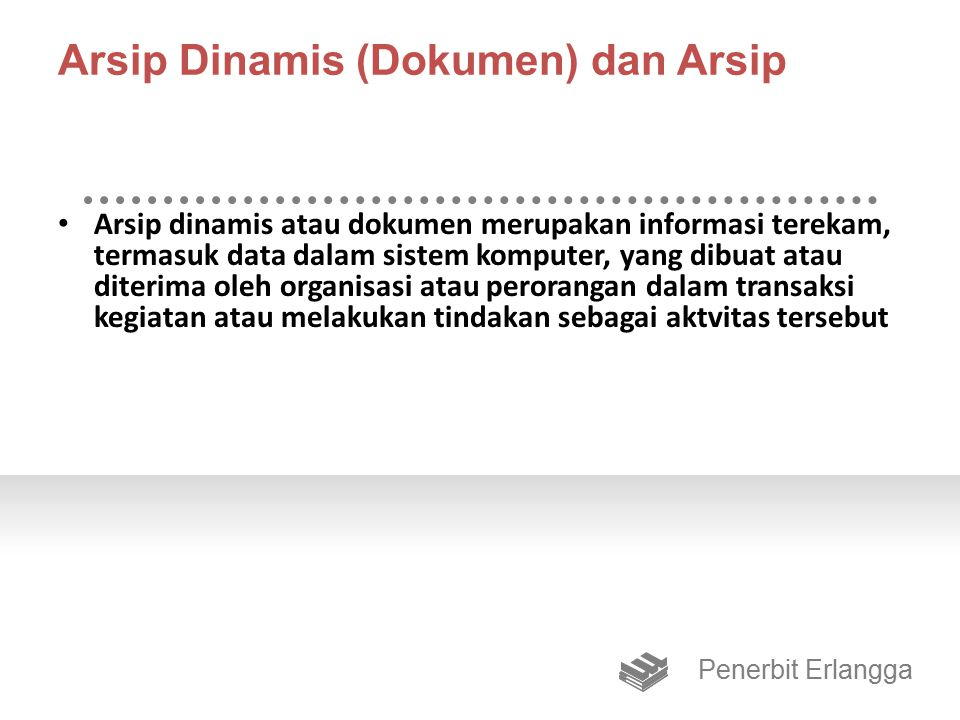 Arsip Dinamis (Dokumen) dan Arsip