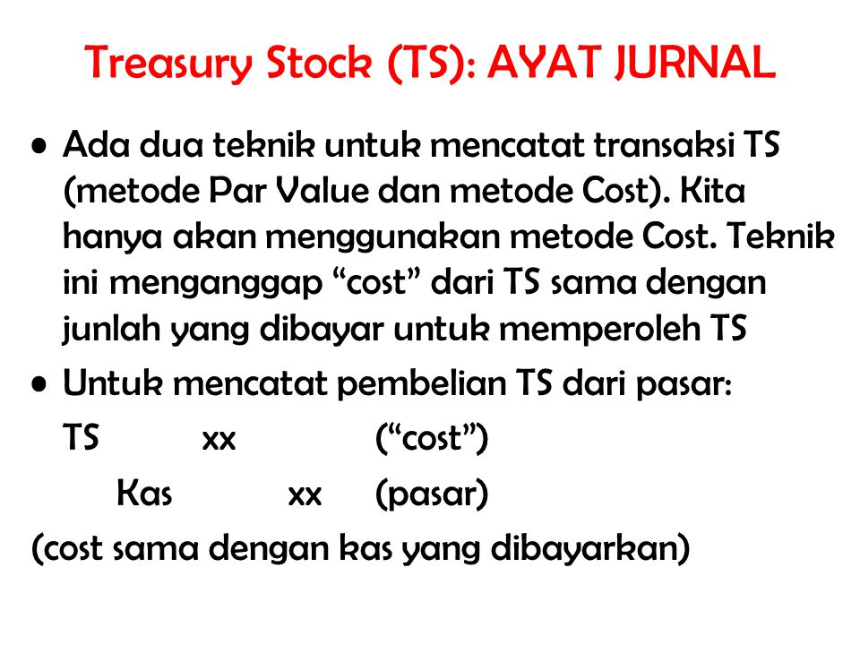 Treasury Stock (TS): AYAT JURNAL