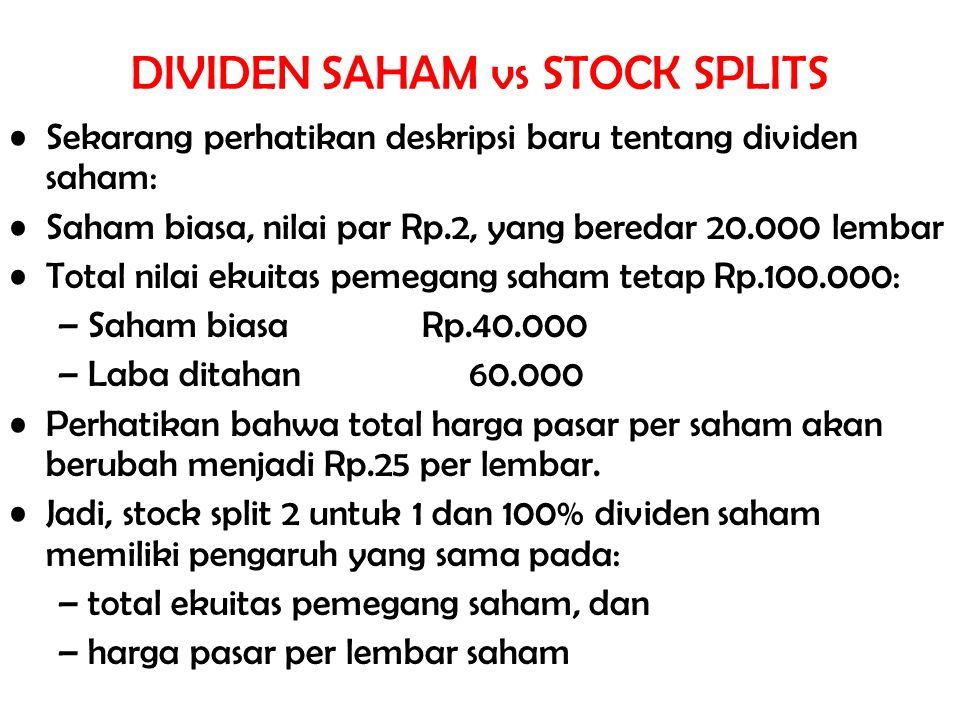 DIVIDEN SAHAM vs STOCK SPLITS
