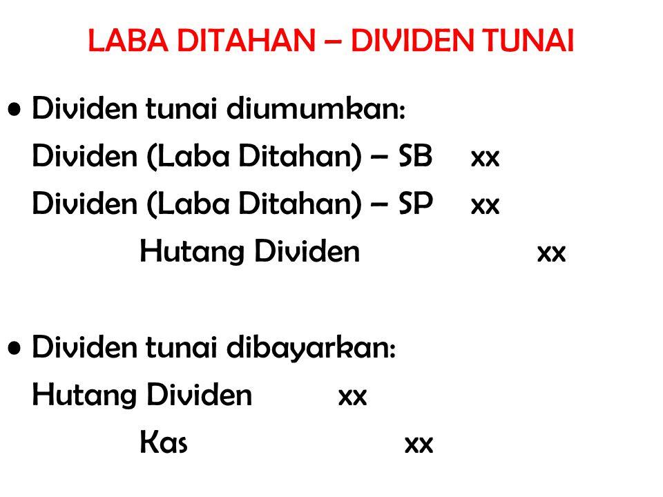 LABA DITAHAN – DIVIDEN TUNAI