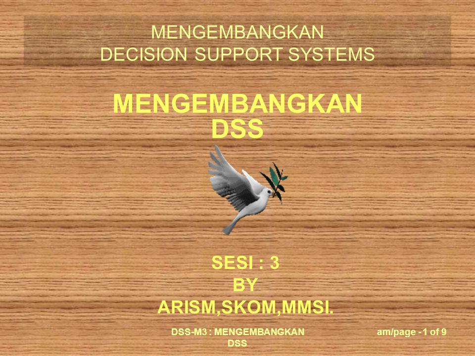 DSS-M3 : MENGEMBANGKAN DSS