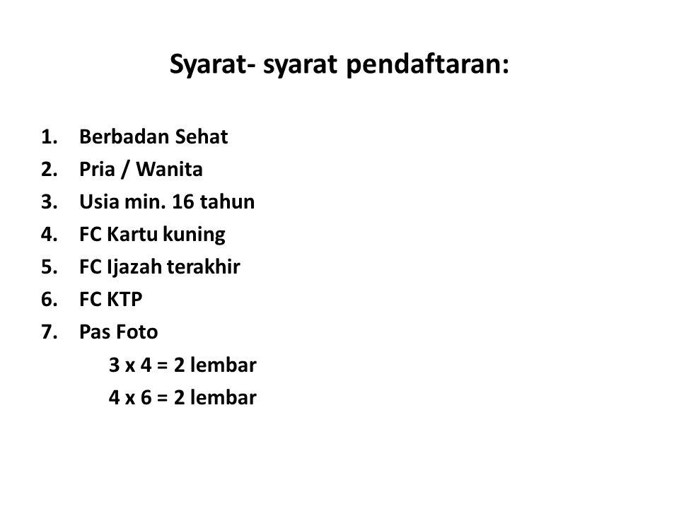 Syarat- syarat pendaftaran: