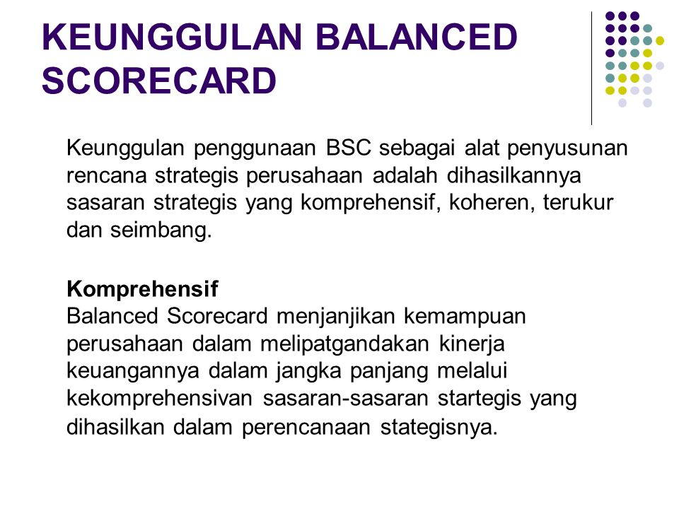 KEUNGGULAN BALANCED SCORECARD