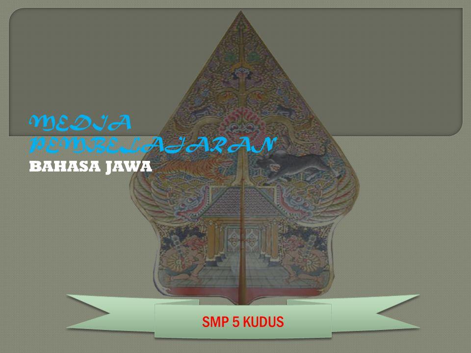 MEDIA PEMBELAJARAN BAHASA JAWA SMP 5 KUDUS