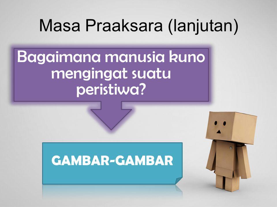 Masa Praaksara (lanjutan)