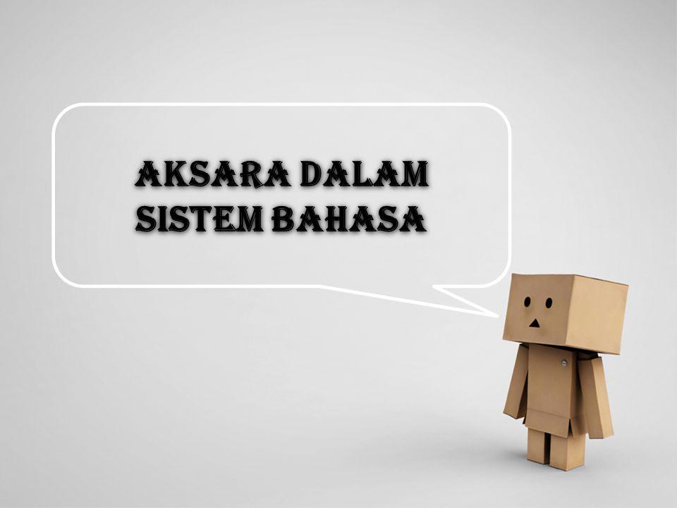 AKSARA dalam sistem bahasa