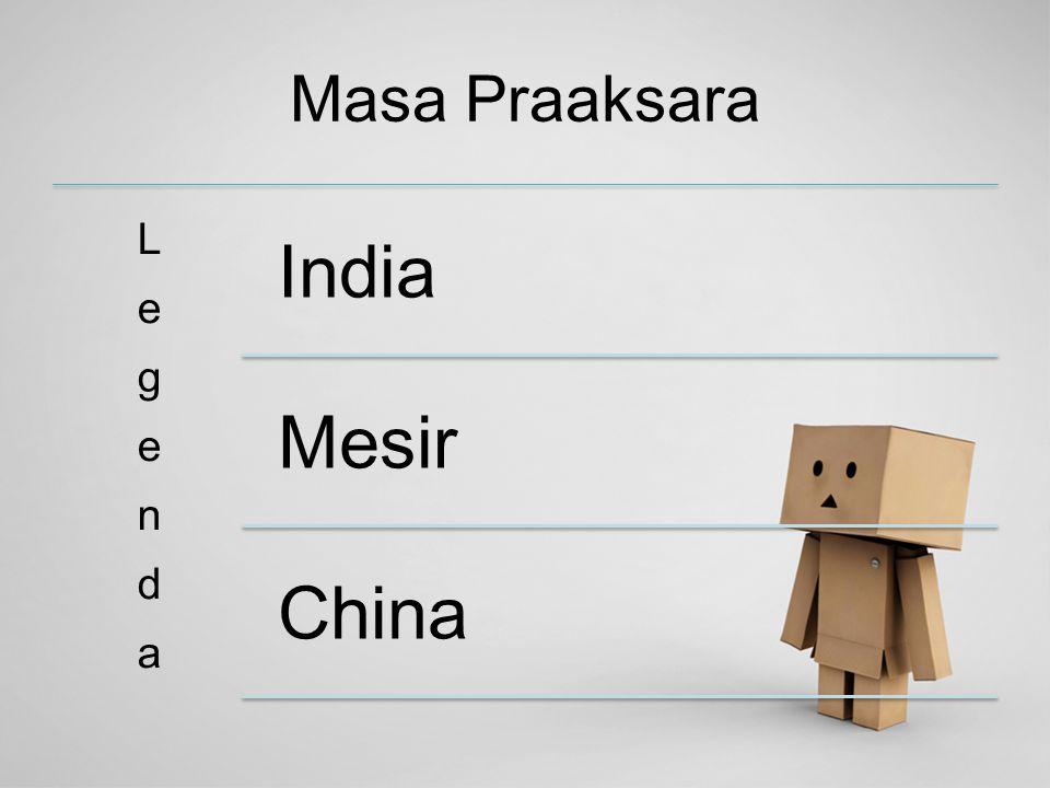 Masa Praaksara Legenda India Mesir China