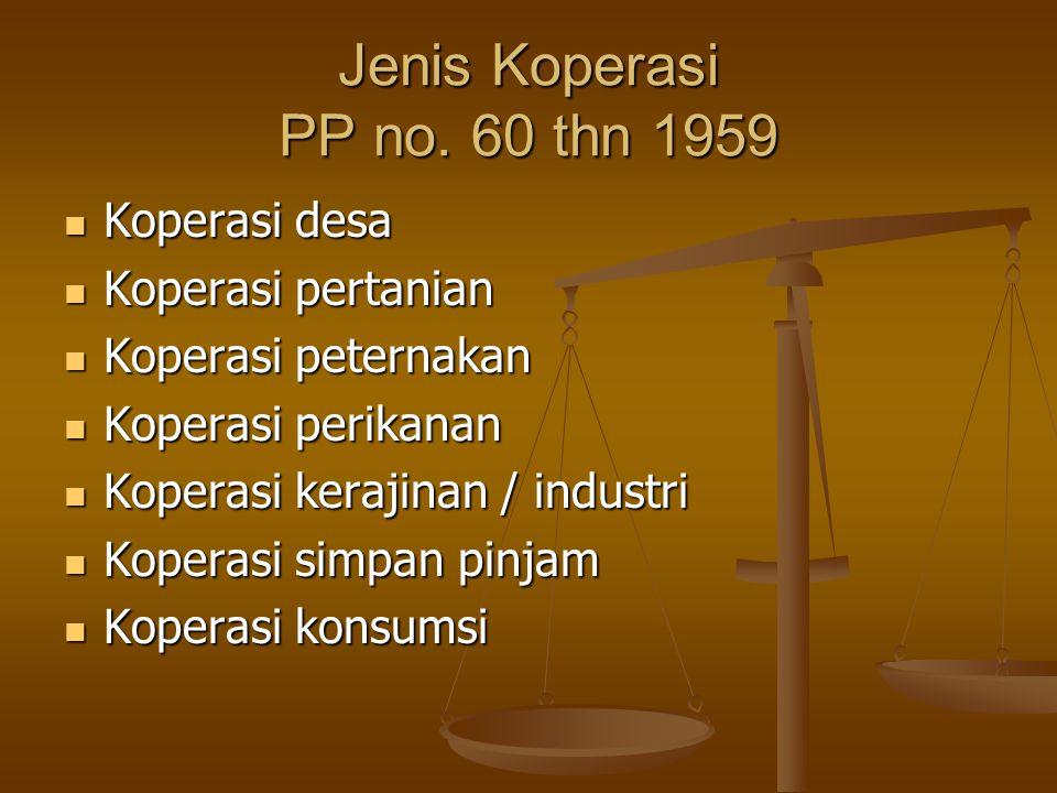 Jenis Koperasi PP no. 60 thn 1959