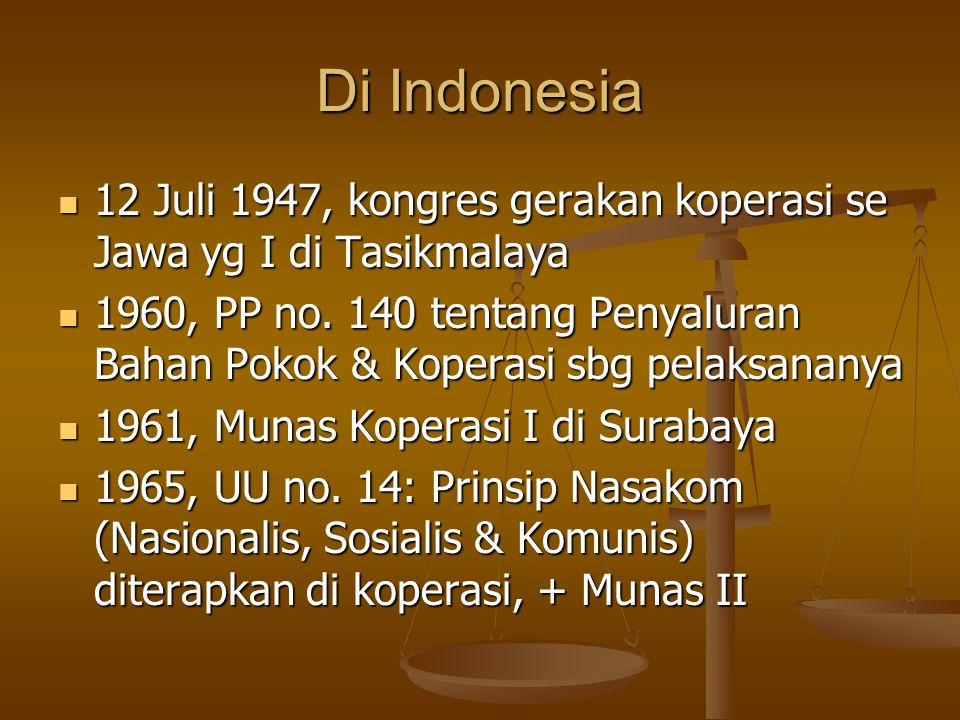 Di Indonesia 12 Juli 1947, kongres gerakan koperasi se Jawa yg I di Tasikmalaya.