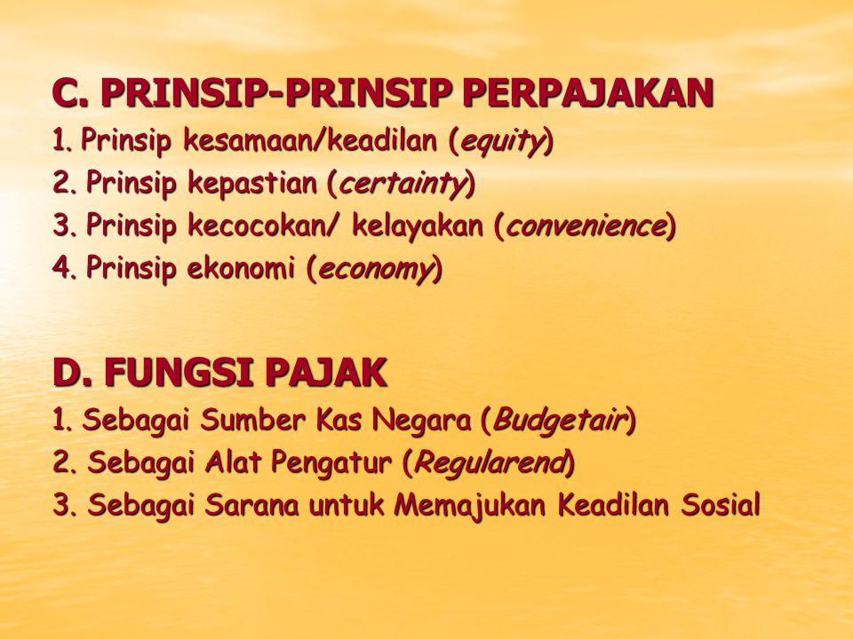 C. PRINSIP-PRINSIP PERPAJAKAN