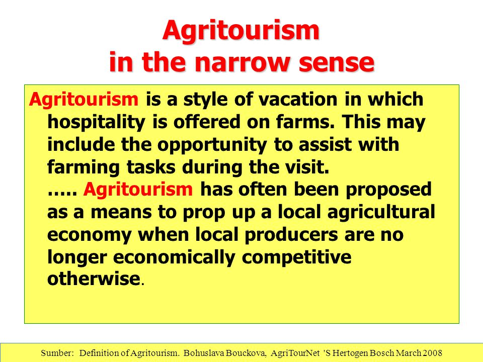 Agritourism in the narrow sense