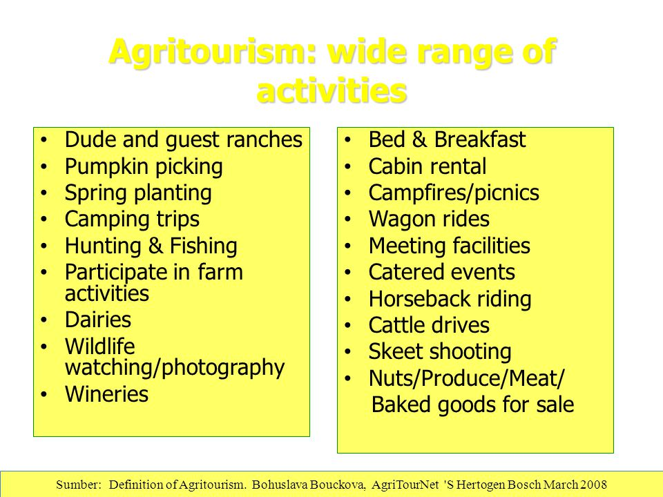 Agritourism: wide range of activities