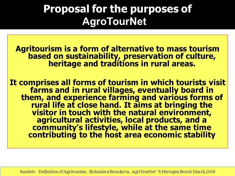 Proposal for the purposes of AgroTourNet