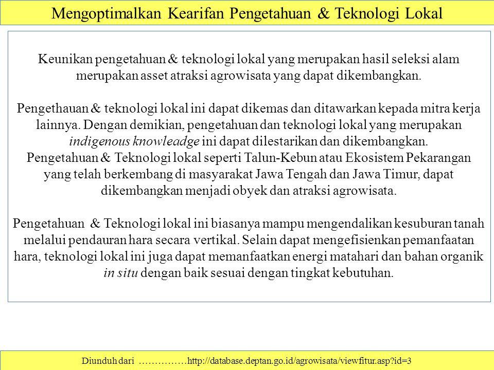 Mengoptimalkan Kearifan Pengetahuan & Teknologi Lokal