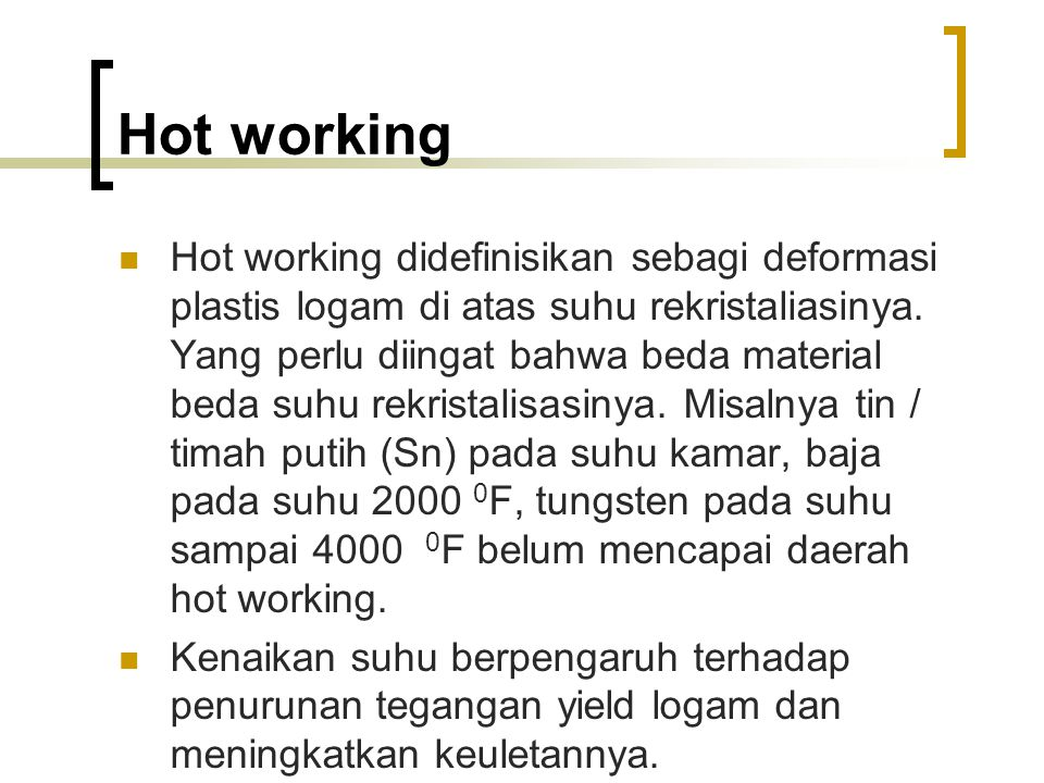 Hot working