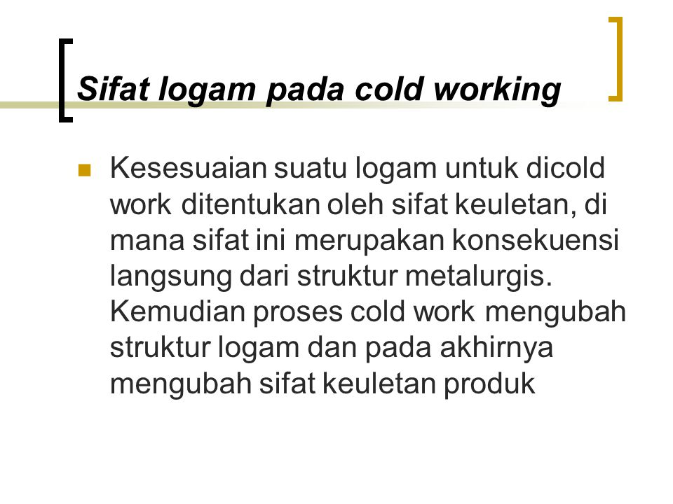 Sifat logam pada cold working