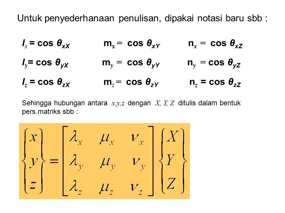 Untuk penyederhanaan penulisan, dipakai notasi baru sbb :