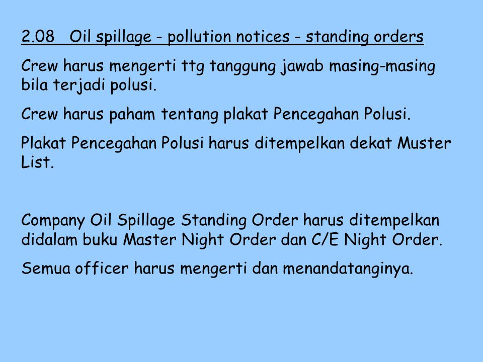 2.08 Oil spillage - pollution notices - standing orders