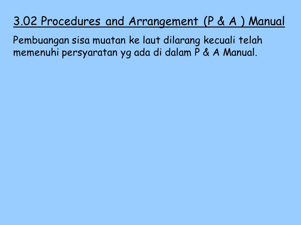 3.02 Procedures and Arrangement (P & A ) Manual