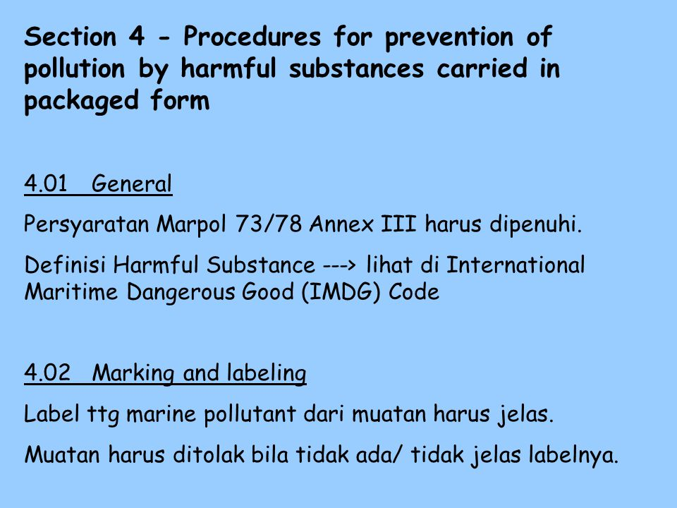 Section 4 - Procedures for prevention of pollution by harmful substances carried in packaged form