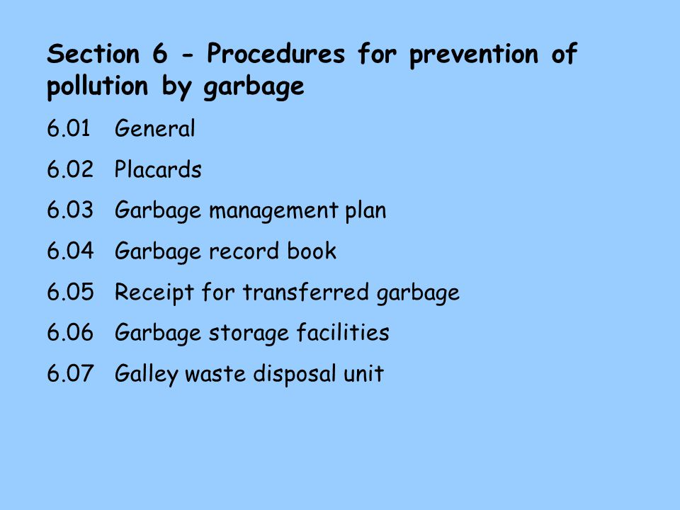 Section 6 - Procedures for prevention of pollution by garbage