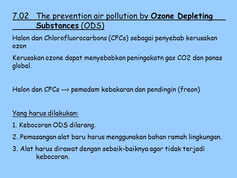 7.02 The prevention air pollution by Ozone Depleting Substances (ODS)