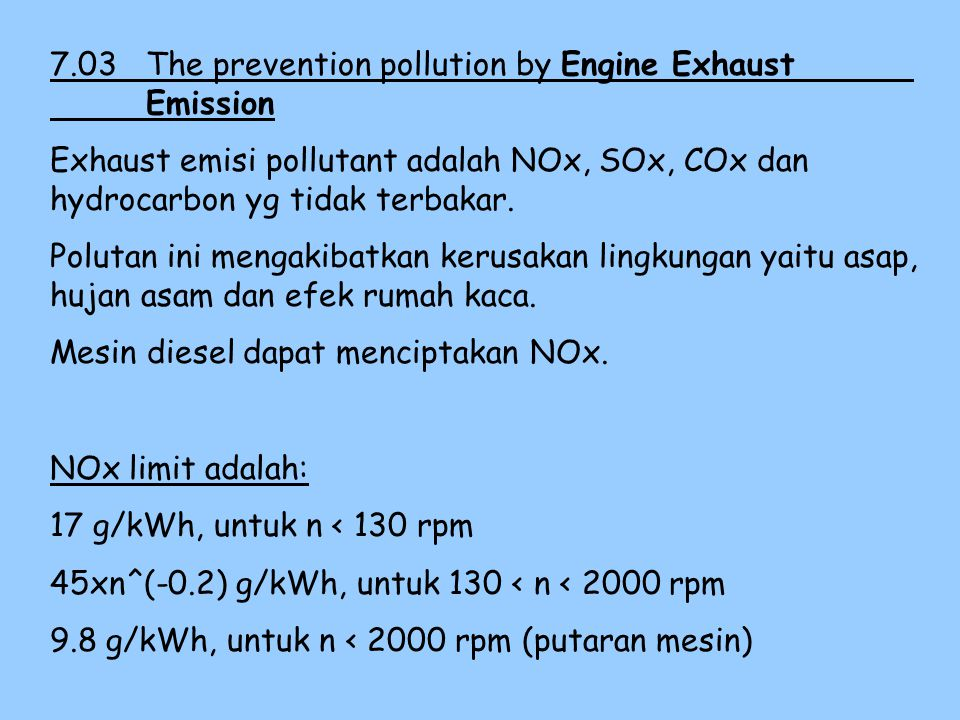 7.03 The prevention pollution by Engine Exhaust Emission