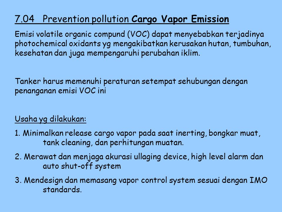 7.04 Prevention pollution Cargo Vapor Emission