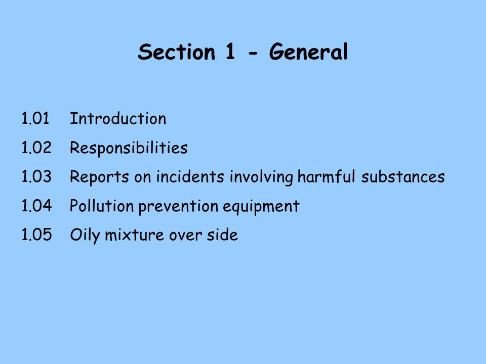 Section 1 - General 1.01 Introduction 1.02 Responsibilities