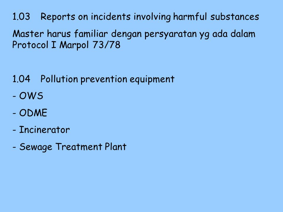 1.03 Reports on incidents involving harmful substances