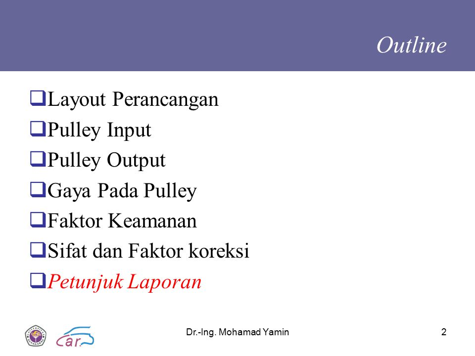 Outline Layout Perancangan Pulley Input Pulley Output Gaya Pada Pulley