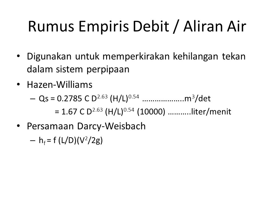 Rumus Empiris Debit / Aliran Air