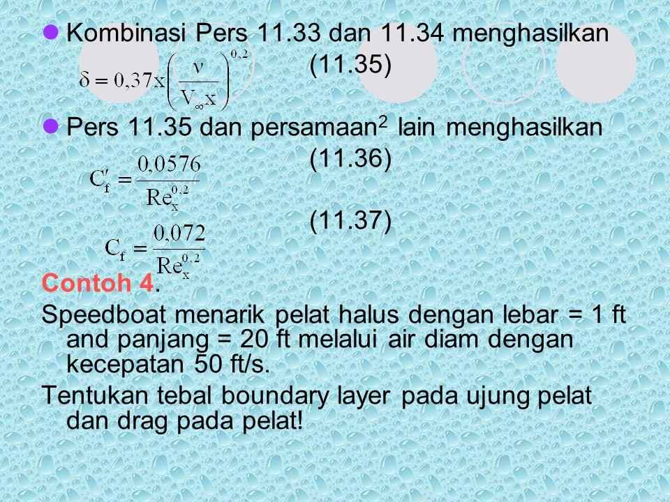 Kombinasi Pers 11.33 dan 11.34 menghasilkan
