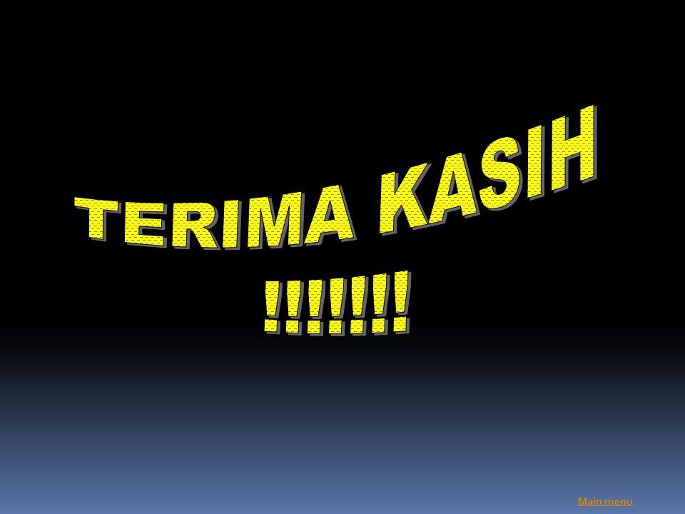 TERIMA KASIH !!!!!!! Main menu