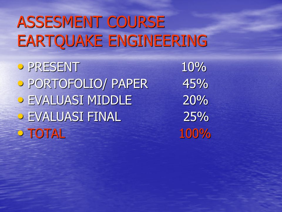 ASSESMENT COURSE EARTQUAKE ENGINEERING