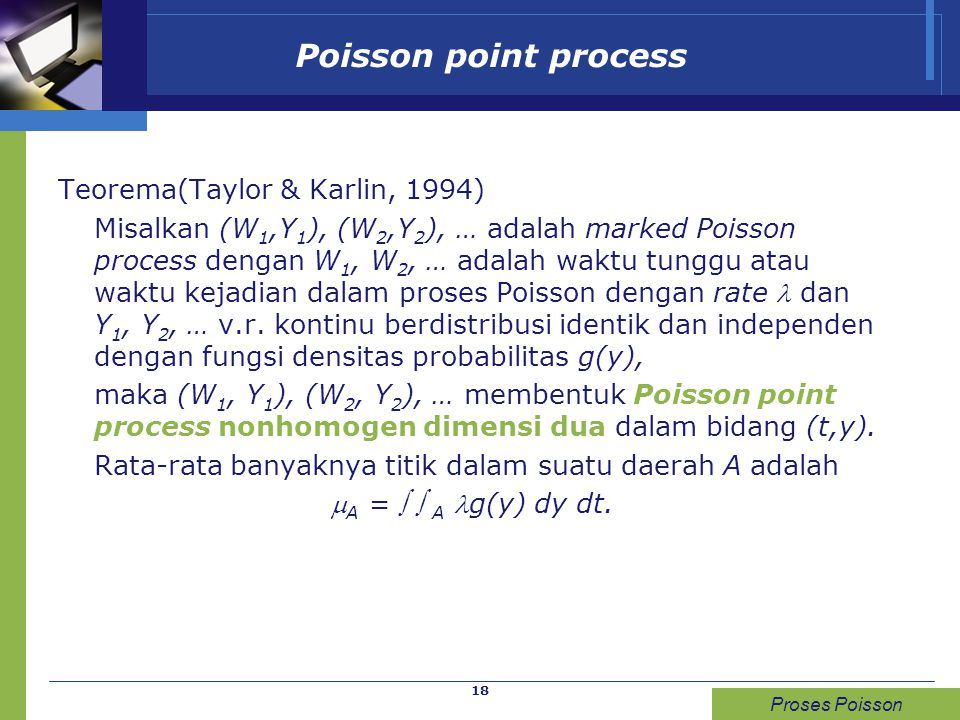 Poisson point process Teorema(Taylor & Karlin, 1994)