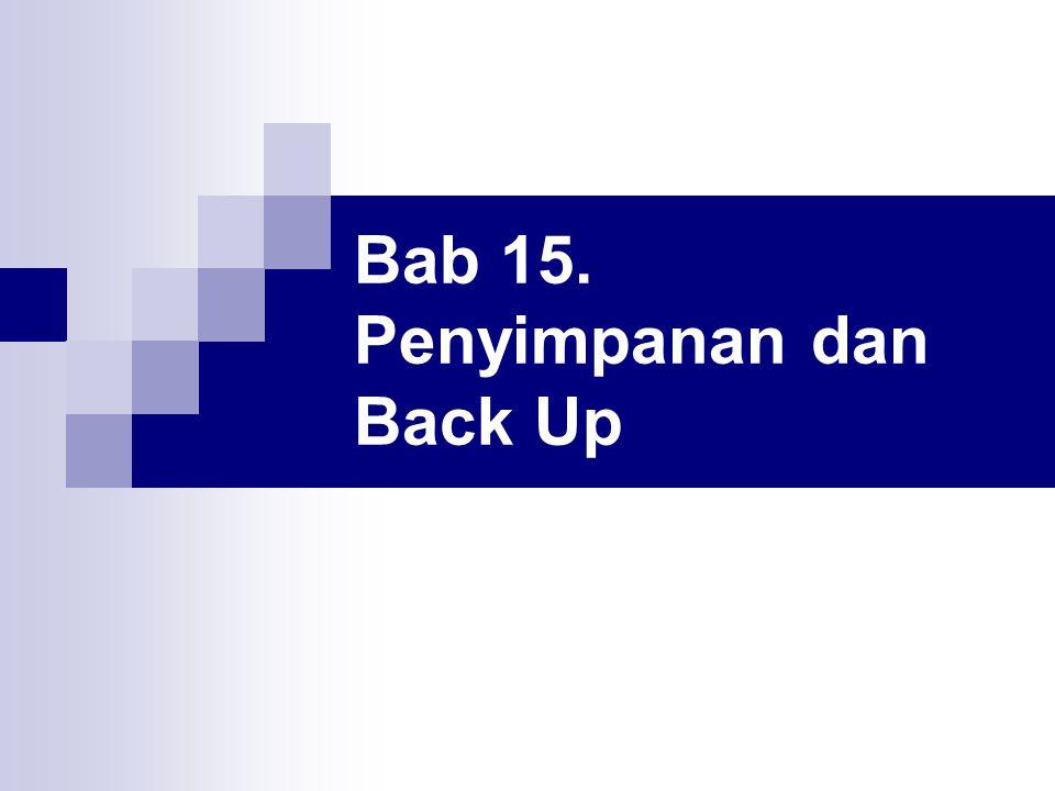 Bab 15. Penyimpanan dan Back Up