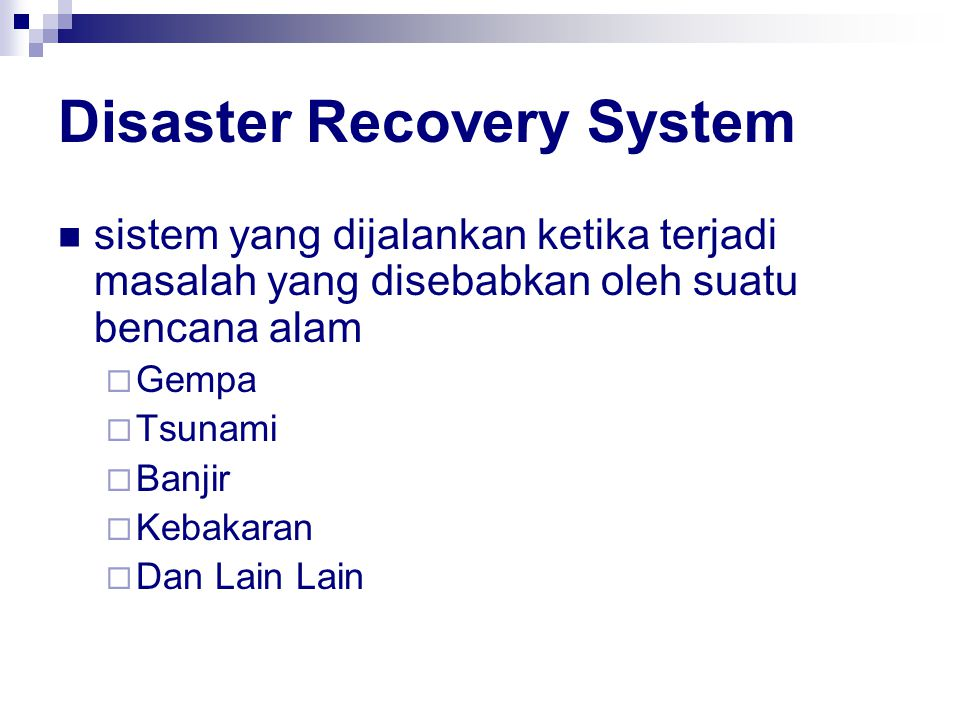 Disaster Recovery System