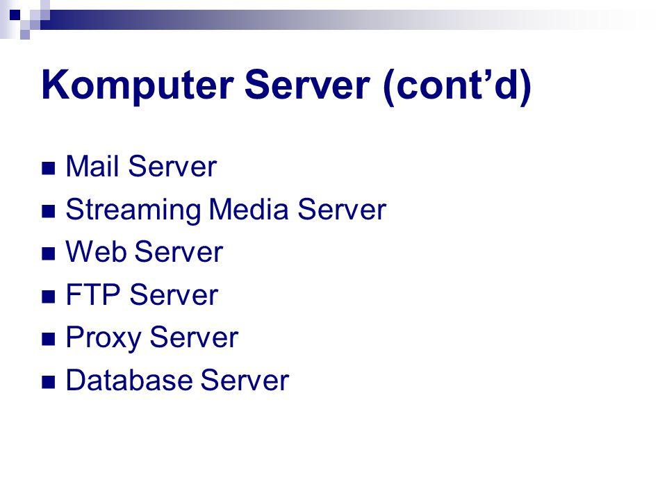 Komputer Server (cont'd)