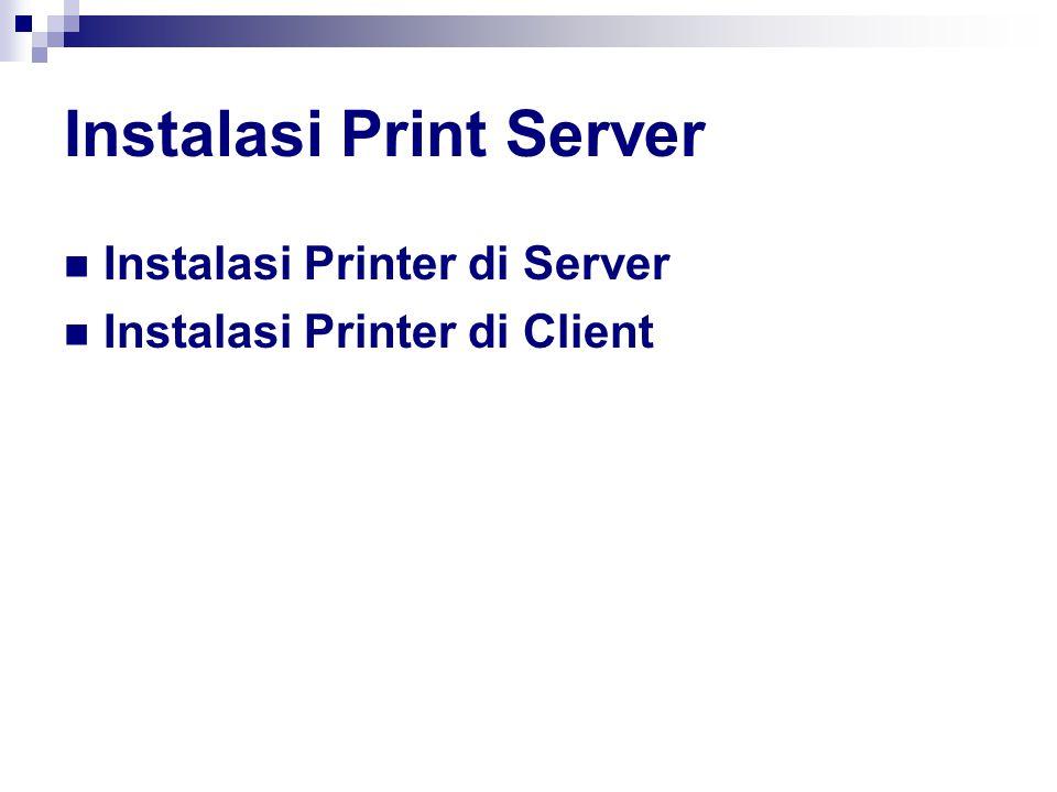 Instalasi Print Server