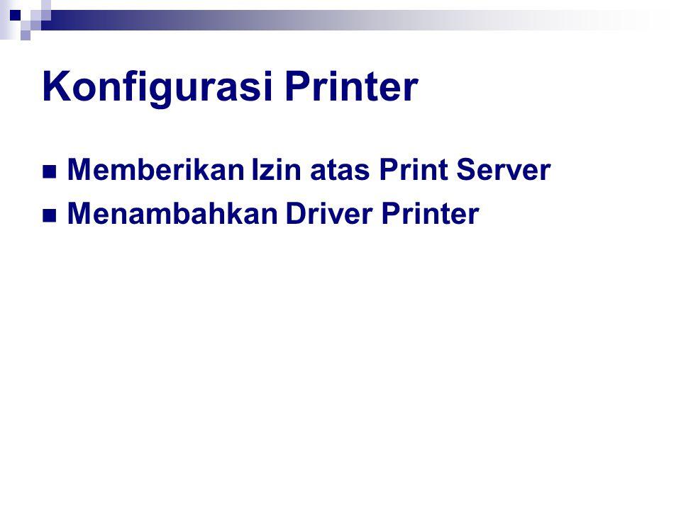 Konfigurasi Printer Memberikan Izin atas Print Server
