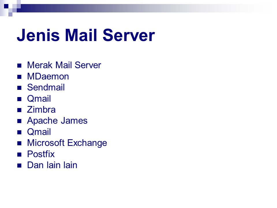 Jenis Mail Server Merak Mail Server MDaemon Sendmail Qmail Zimbra