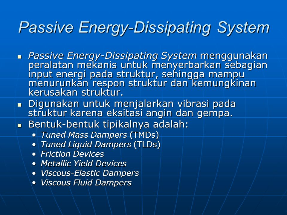 Passive Energy-Dissipating System
