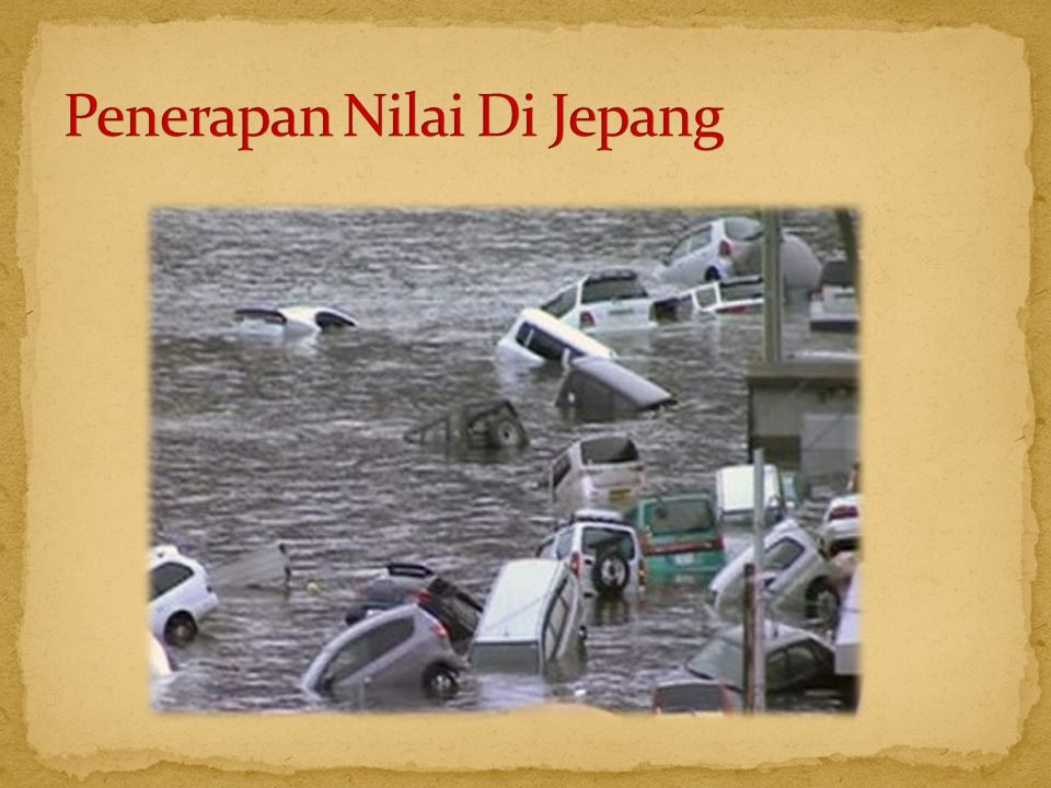 Penerapan Nilai Di Jepang